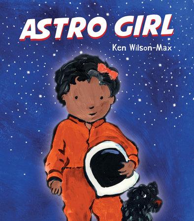 Astro Girl by Ken Wilson-Max
