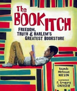 The Book Itch: Freedom, Truth and Harlem's Greatest Bookstore